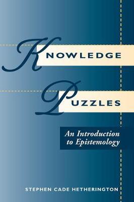 Knowledge Puzzles by Stephen Cade Hetherington