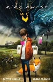Middlewest Book One by Skottie Young