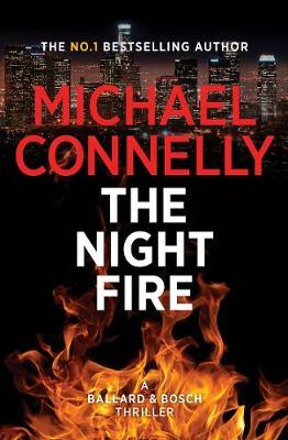 The Night Fire by Michael Connelly image