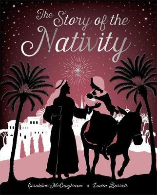 The Story of the Nativity by Geraldine McCaughrean
