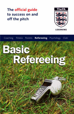 The Official FA Guide to Basic Refereeing by John Baker image