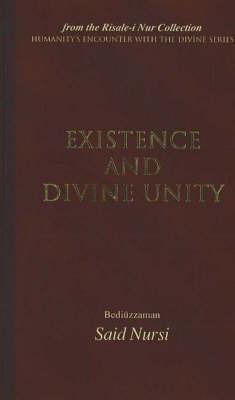 Existence and Divine Unity by Bediuzzaman Said Nursi image