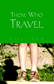 Those Who Travel by Dave Snow image