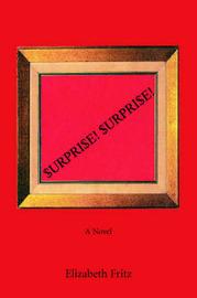 Surprise! Surprise! by Elizabeth Fritz