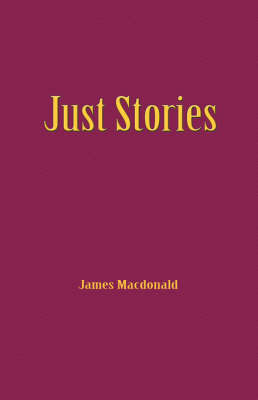 Just Stories by James Macdonald image