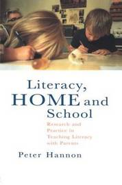Literacy, Home and School by Peter Hannon image