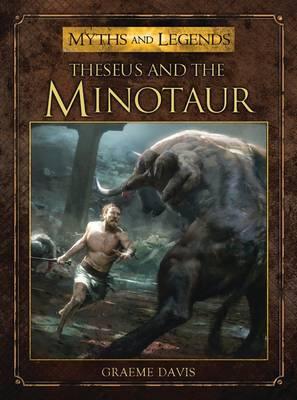 Theseus and the Minotaur by Graeme Davis