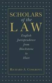 Scholars of the Law by Richard A. Cosgrove