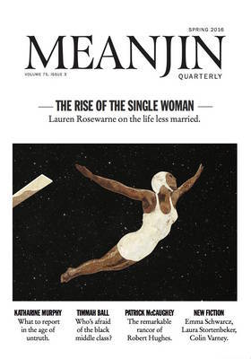 Meanjin Vol 75, No 3 by Jonathan Green