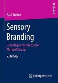 Sensory Branding by Paul Steiner