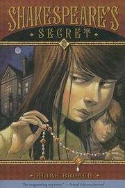 Shakespeare's Secret by Elise Broach