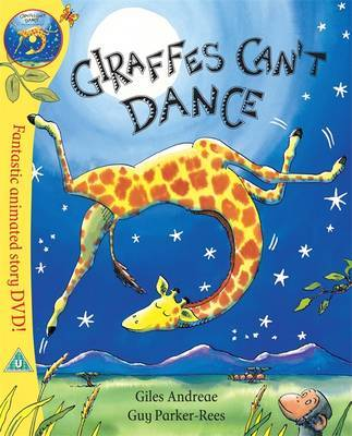 Giraffes Can't Dance (Book + DVD) by Giles Andreae