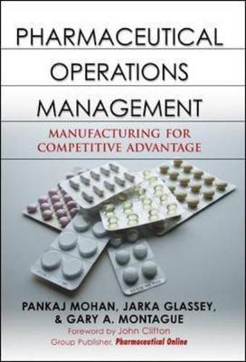 Pharmaceutical Operations Management by Pankaj Mohan