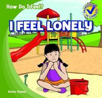 I Feel Lonely by Katie Kawa