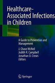 Healthcare-Associated Infections in Children
