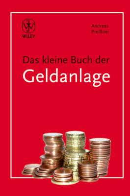 Das Kleine Buch Der Geldanlage by Andreas Preibetaner image