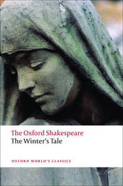 The Winter's Tale: The Oxford Shakespeare by William Shakespeare