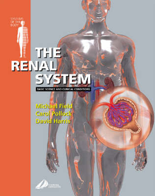 The Renal System by Michael J. Field