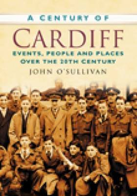 A Century of Cardiff by SULLIVAN image