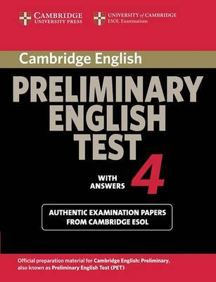 Cambridge Preliminary English Test 4 Student's Book with Answers by Cambridge ESOL