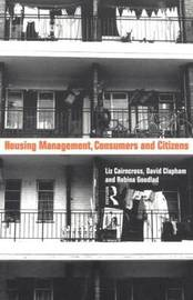 Housing Management, Consumers and Citizens by Liz Caincross image