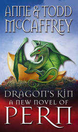 Dragon's Kin (Dragonriders of Pern) (UK Ed.) by Anne McCaffrey