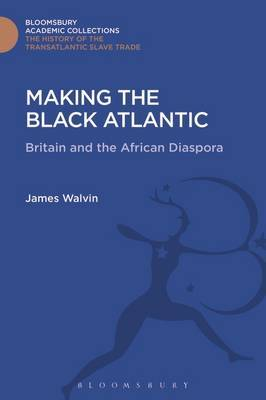 Making the Black Atlantic by James Walvin image