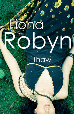 Thaw by Fiona Robyn
