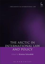 The Arctic in International Law and Policy