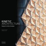 Kinetic Architecture by Russell Fortmeyer