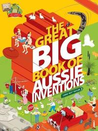 The Great Big Book of Aussie Inventions by Chris Roy Taylor image