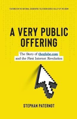 A Very Public Offering by Stephan Paternot