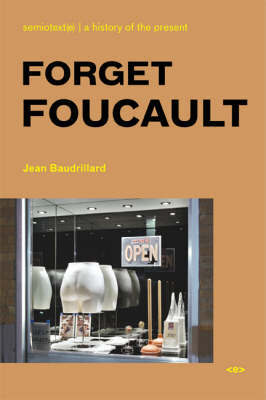 Forget Foucault by Jean Baudrillard