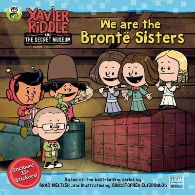 We Are the Bronte Sisters by Brooke Vitale
