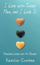 I Live with Three Men, and I Love it by Kerstin Chapman image