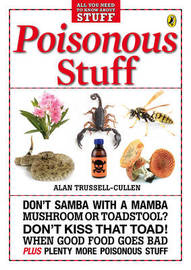 Poisonous Stuff by Alan Trussell-Cullen image