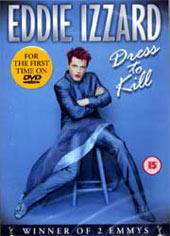 Eddie Izzard - Dress To Kill on DVD