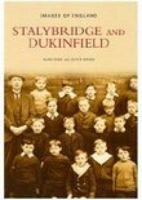 Stalybridge and Dukinfield by Alan Rose