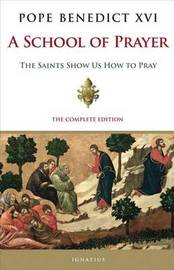 A School of Prayer by . Benedict