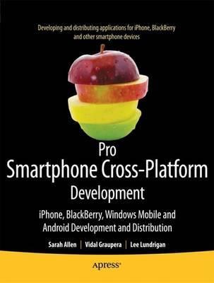 Pro Smartphone Cross-Platform Development by Sarah Allen image