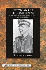 Estonians in the Waffen-SS by Rolf Michaelis image