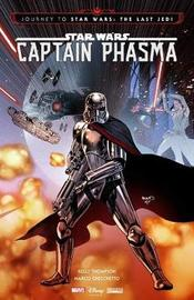 Star Wars: Journey To Star Wars: The Last Jedi - Captain Phasma by Kelly Thompson
