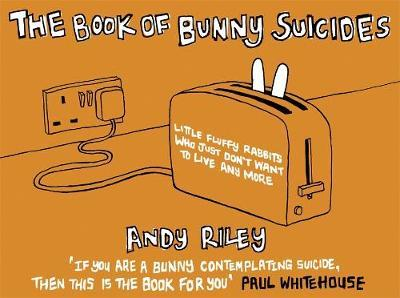 The Book of Bunny Suicides by Andy Riley image