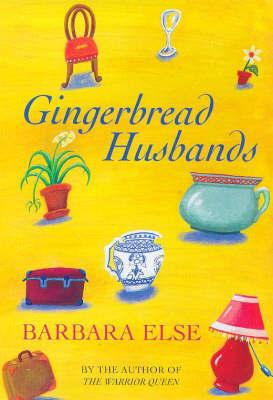 Gingerbread Husbands by Barbara Else