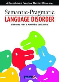 Semantic Pragmatic Language Disorder by Charlotte Firth image