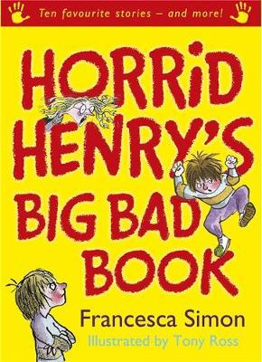 Horrid Henry's Big Bad Book by Francesca Simon image