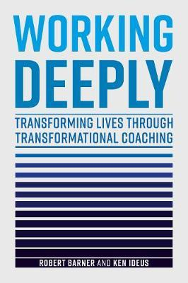 Working Deeply by Robert Barner
