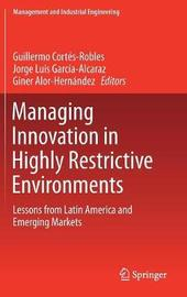 Managing Innovation in Highly Restrictive Environments image