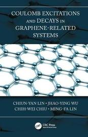 Coulomb Excitations and Decays in Graphene-Related Systems by Chiun-Yan Lin