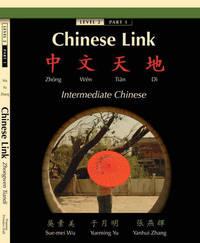 Chinese Link: Zhongwen Tiandi, Intermediate Chinese, Level 2 Part 1 by Yueming Yu image